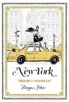 New York - Through A Fashion Eye